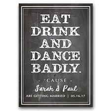 Eat Drink And Dance Badly Chalkboard 5x7 Wedding Save The Date Cards