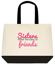 Sisters Make The Best Of Friends Large Shoulder Canvas Tote Bag