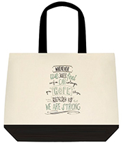 Hope Will Remind Us We Are Strong Large Shoulder Canvas Tote Bag