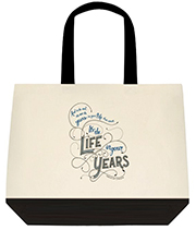 It's Not The Years In Your Life It's The Life In Your Years Abe Lincoln Quote Large Shoulder Canvas Tote Bag