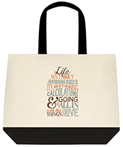 Life Isn't About Avoiding Risks Large Shoulder Canvas Tote Bag