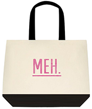 Meh Nonchalant Cool Graphic Pink Large Shoulder Canvas Tote Bag