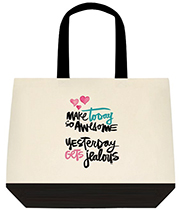 Make Today So Awesome Yesterday Gets Jealous Adorable Large Shoulder Canvas Tote Bag