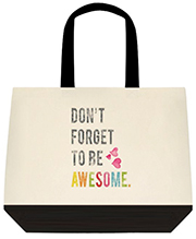 Don't Forget To Be Awesome Colorful Large Shoulder Canvas Tote Bag