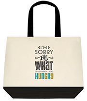 I'm Sorry For What I Said When I Was Hungry Large Shoulder Canvas Tote Bag