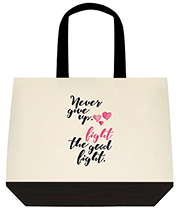 Never Give Up Fight The Good Fight Large Shoulder Canvas Tote Bag
