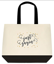 Just Sayin Quote Gold Glitter Dots Large Shoulder Canvas Tote Bag